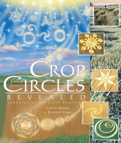 Crop Circles Revealed: The Language of the Light Symbols (Explorer Race Series): Lamb, Barbara; ...