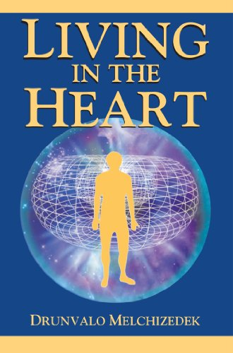 9781891824432: Living in the Heart: How to Enter into the Sacred Space Within the Heart