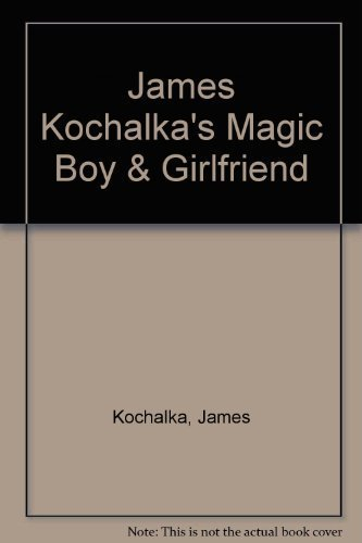James Kochalka's Magic Boy & Girlfriend (1891830031) by Kochalka, James