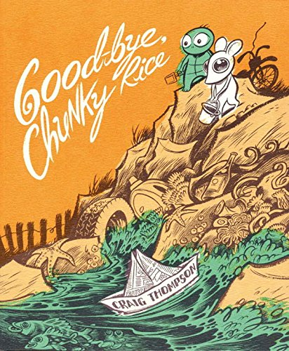 9781891830099: Good-Bye, Chunky Rice (4th Printing)