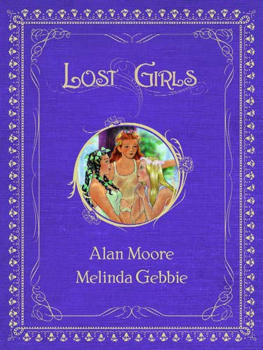9781891830747: Lost Girls, Vols. 1-3