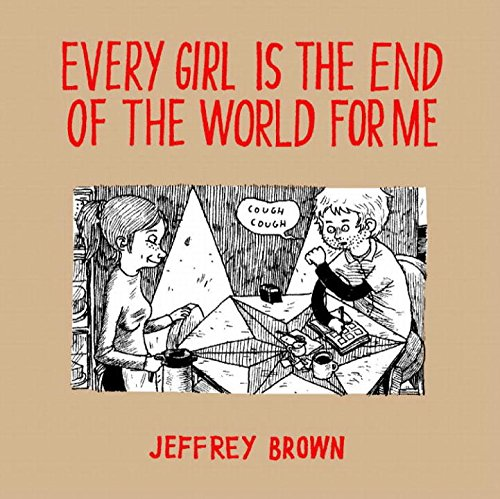 9781891830778: Every Girl Is The End Of The World For Me