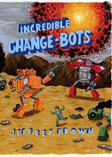 9781891830914: Incredible Change-Bots