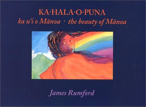 Ka-Hala-O-Puna: The Beauty of Manoa.: RUMFORD, James.