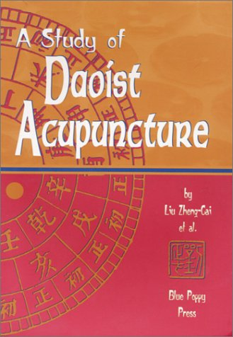 9781891845086: A Study of Daoist Acupuncture