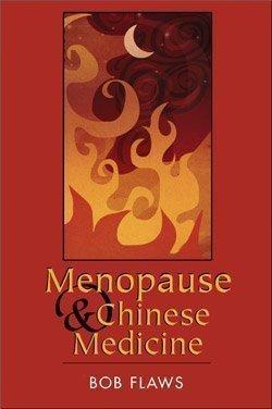 9781891845406: Menopause & Chinese Medicine