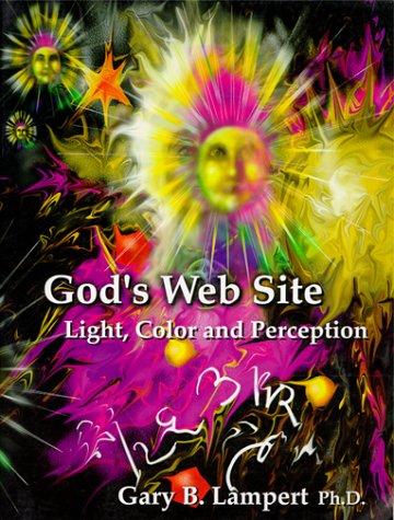 God's Website: Translations from the Light: Lampert, Gary B.