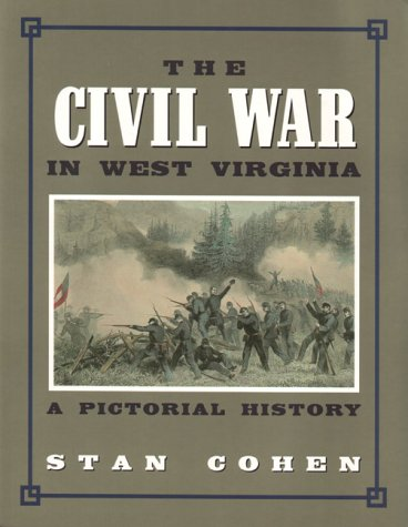9781891852039: The Civil War in West Virginia: A Pictorial History