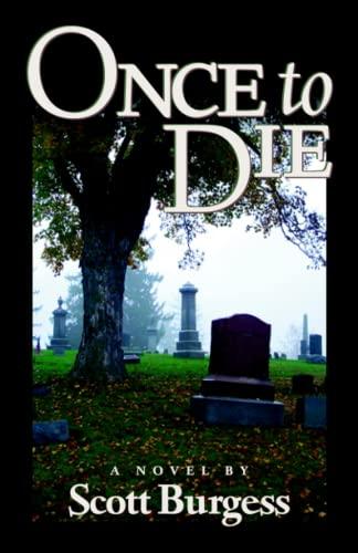 9781891852138: Once To Die