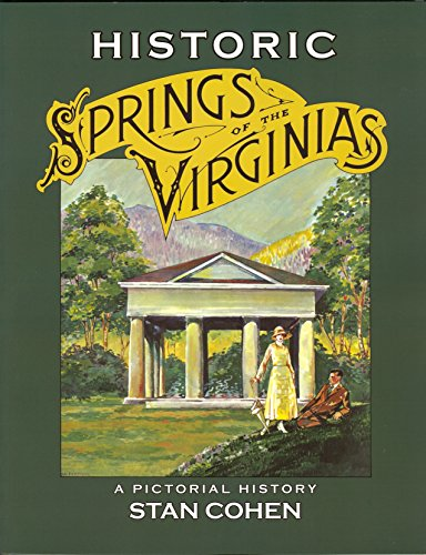 9781891852169: Historic Springs of the Virginias: A Pictorial History