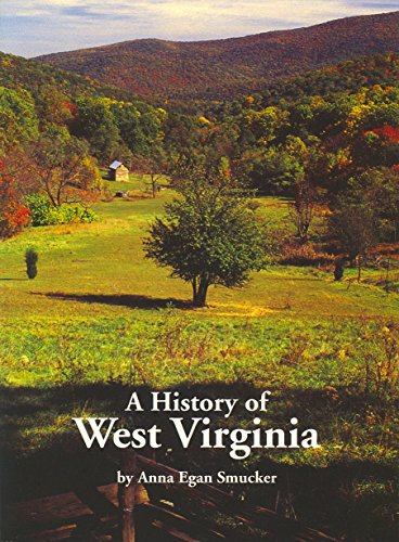 9781891852398: A History Of West Virginia