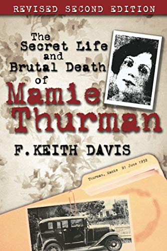 The Secret Life and Brutal Death of: F. Keith Davis
