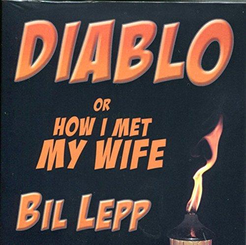 9781891852794: Diablo or How I Met My Wife