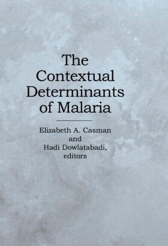 9781891853197: The Contextual Determinants of Malaria