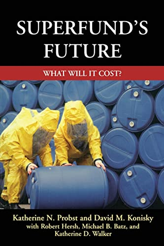9781891853395: Superfund's Future: What Will It Cost