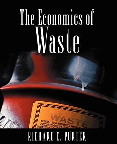 9781891853432: The Economics of Waste
