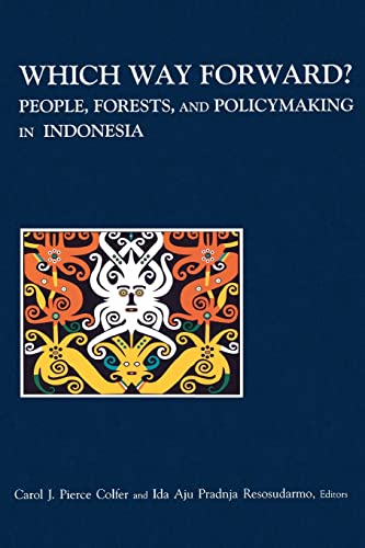 9781891853456: Which Way Forward: People, Forests, and Policymaking in Indonesia (RFF Press)