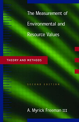 9781891853623: The Measurements of Environmental and Resource Values: Theory and Methods (Rff Press)