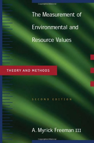 9781891853630: The Measurements of Environmental and Resource Values: Theory and Methods (Rff Press)