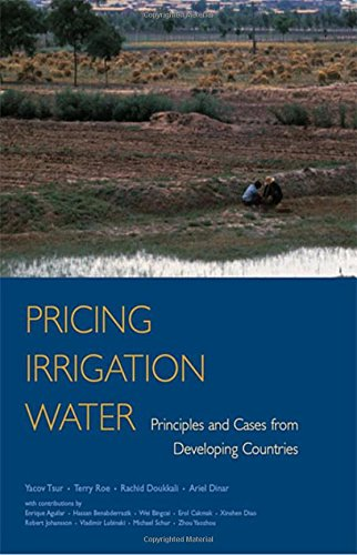 Pricing Irrigation Water: Principles and Cases from: Yacov Tsur, Terry