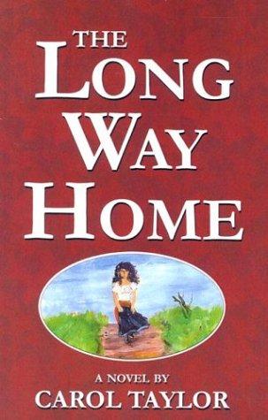 The Long Way Home: Taylor, Carol