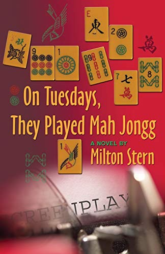 9781891855689: On Tuesdays, They Played Mah Jongg