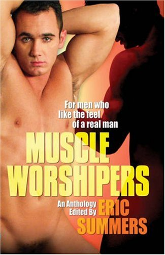 9781891855832: Muscle Worshipers