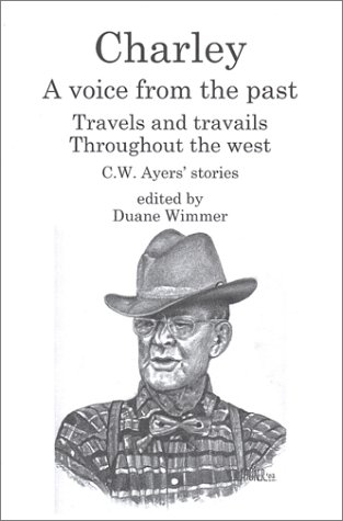 Charley: A Voice From The Past: Wimmer, Duane