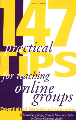 9781891859342: 147 Practical Tips for Teaching Online Groups : Essentials of Web-Based Education