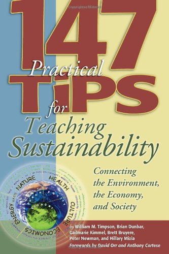9781891859601: 147 Tips for Teaching Sustainability: Connecting the Environment, the Economy, and Society