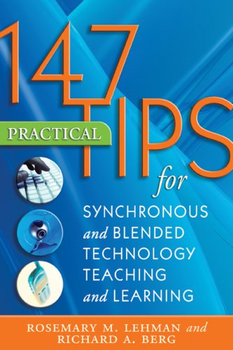 9781891859694: 147 Practical Tips for Synchronous and Blended Technology Teaching and Learning