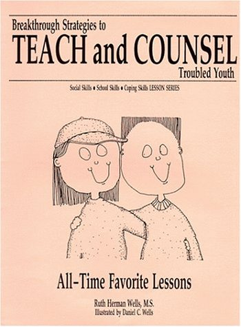 9781891881060: All-Time Favorite Lessons (Breakthrough Strategies to Teach and Counsel Troubled Youth Series)