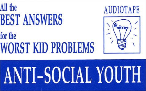 9781891881237: All the Best Answers for the Worst Kid Problems Audio SERIES