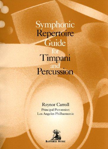 9781891881695: Symphonic Repertoire Guide for Timpani and Percussion