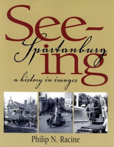 9781891885105: Seeing Spartanburg