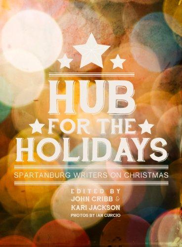 Hub for the Holidays: John Cribb; Kari Jackson
