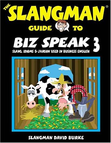 9781891888168: The Slangman Guide to Biz Speak 3