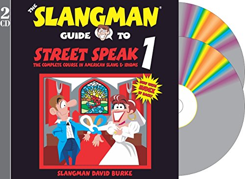 9781891888298: THE SLANGMAN GUIDE TO STREET SPEAK 1 (2-Audio CD Set) (Slangman Guides)