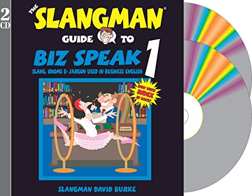9781891888359: THE SLANGMAN GUIDE TO BIZ SPEAK 1: Slang Idioms & Jargon Used in Business English (2-Audio CD Set)