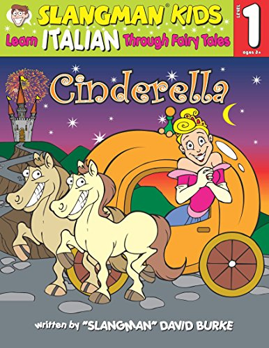 9781891888779: CINDERELLA (Level 1): Learn ITALIAN Through Fairy Tales (Foreign Language Through Fairy Tales) (English and Italian Edition)