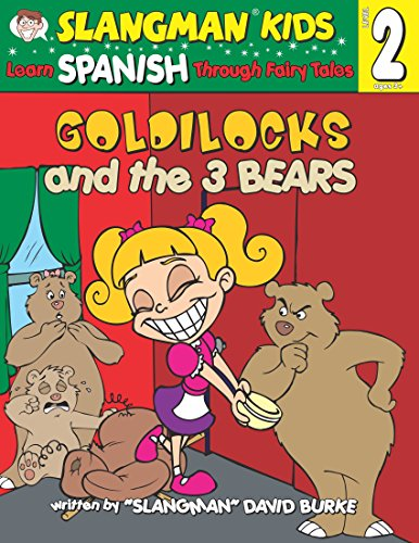 9781891888809: Learn Spanish Through Fairy Tales Goldilocks and the Three Bears Level 2 (Foreign Language Through Fairy Tales) (Slangman Kids: Level 2)