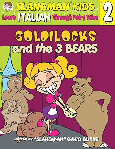 9781891888823: Goldilocks & the Three Bears (Learn Italian Through Fairytal)