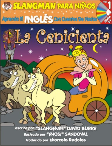LA CENICIENTA (Nivel 1): Aprende INGLES Con: David Burke