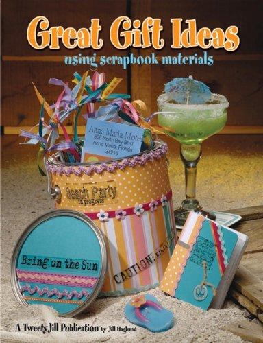 9781891898105: Great Gift Ideas Using Scrapbook Materials