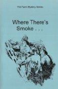 Where There's Smoke (The Farm Mystery Series): Castleberry, Stephen B.