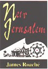 New Jerusalem: James D. Roache;