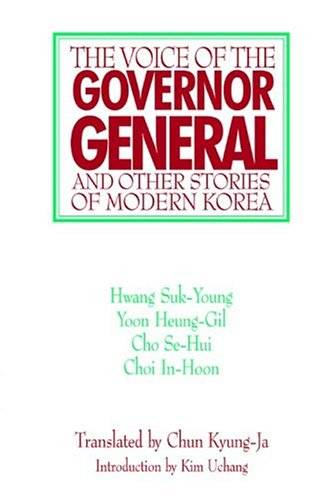 9781891936067: The Voice of the Governor-General and Other Stories of Modern Korea