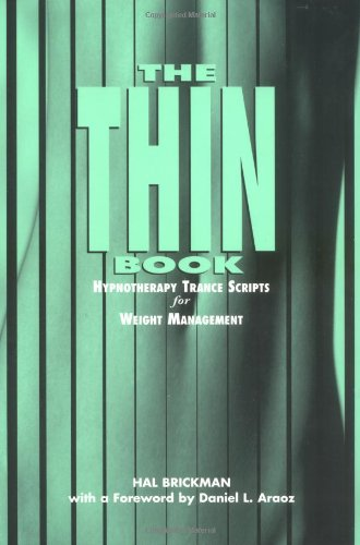 The Thin Book : Hypnotherapy Trance Scripts for Weight Management (Book and Audio CD)