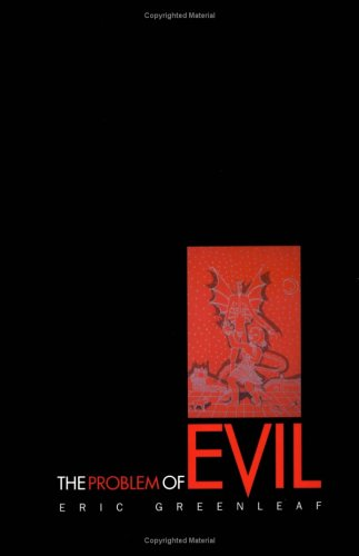 9781891944413: The Problem of Evil: Disturbance and its Resolution in Modern Psychotherapy