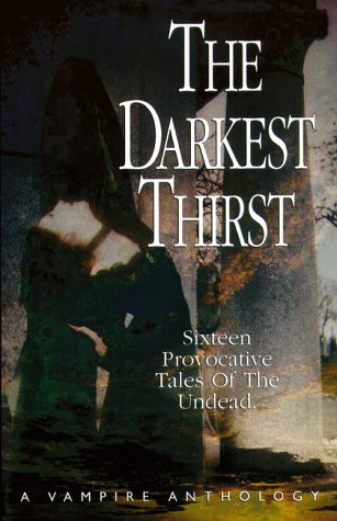 The Darkest Thirst : A Vampire Anthology: Design Image Group